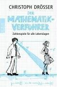 Christoph Drösser - Der Mathematikverführer